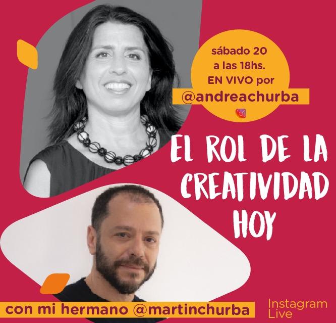 El rol de la creatividad hoy, Andrea y Martín Churba