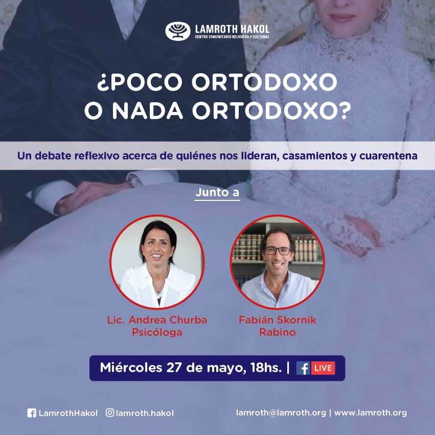 Andrea Churba - Lamroth - Charla: ¿poco ortodoxo o nada ortodoxo?